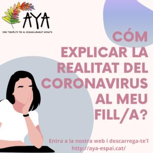 COM EXPLICAR LA REALITAT DEL CORONAVIRUS AL MEU FILL/A